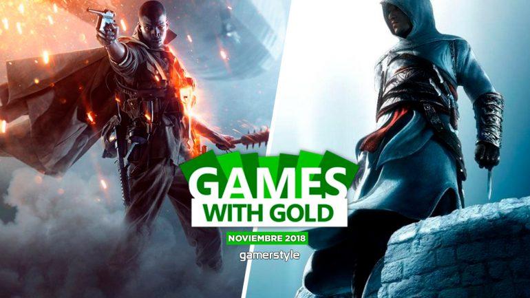 Enterate De Los Games With Gold De Noviembre 2018 Gamer Style